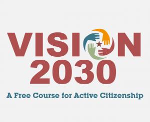 Vision 2030 - A Free Course for Active Citizenship