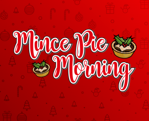Mince Pie Morning